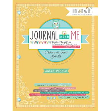 Journal with Me : Mother/ Daughter Devotional Study on Philippians