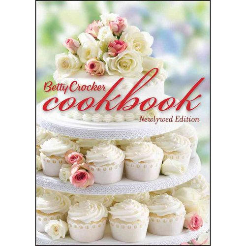 Betty Crocker Cookbook: Newlywed Edition