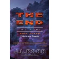 The End the Book : Part Three: Visions and Dreams