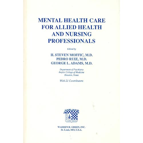 Mental Health Care for Allied Health and Nursing Professionals