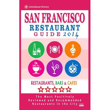 San Francisco Restaurant Guide 2014 : Best Rated Restaurants in San Francisco - 500 Restaurants, Bars and Cafes Recommended for - Best Sf Bars For Halloween