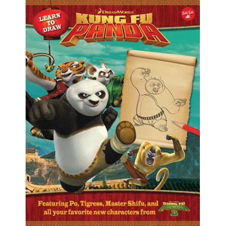 Learn to Draw DreamWorks Animation's Kung Fu Panda : Featuring Po, Tigress, Master Shifu, and All Your Favorite New Characters from Kung Fu Panda 3!