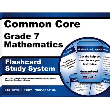 Common Core Grade 7 Mathematics Flashcard Study System: CCSS Test Practice  Questions & Exam Review for the Common Core State Standards Initiative