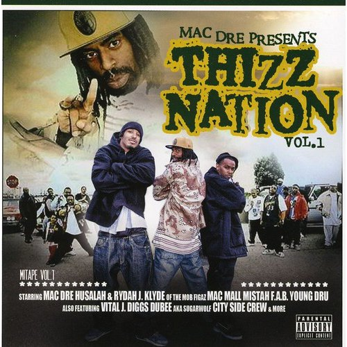 Thizz Nation 1