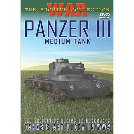 - Panzer III: Medium Tank (DVD)