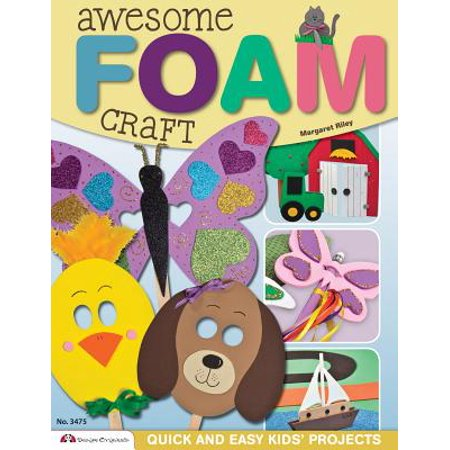 Awesome Foam Craft: Quick and Easy Kids' Projects (Paperback) (Quick And Easy Halloween Crafts For Kids)