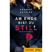 Am Ende bist du still - eBook