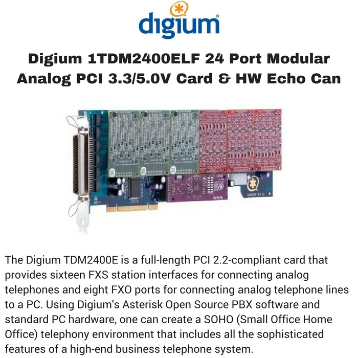 Digium 1TDM2400ELF 24 Port Modular Analog PCI 3.3/5.0V Card & HW Echo Can