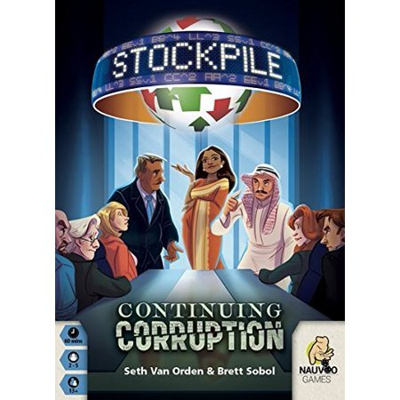 Stockpile: Continuing Corruption by, Age range: 13 and up / Number of players: 2 to 5 / Play time: 60 By Nauvoo Games