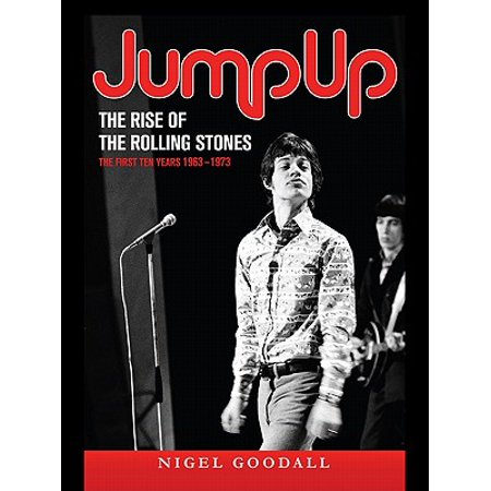 Jump Up The Rise Of The Rolling Stones Ebook Walmart Com