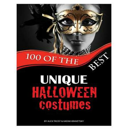 100 of the Best Unique Halloween Costumes (Best Unique Halloween Costumes)