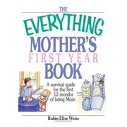 The Everything Mother's First Year Book - eBook