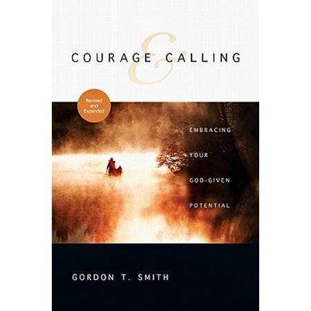 Courage & Calling : Embracing Your God-Given