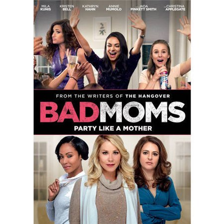 Bad Moms (Life Of A Stay At Home Mom)