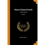 Diary of Samuel Sewall: 1674-1729. [-3]; Volume 1 (Paperback)