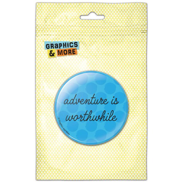 Adventure Worthwhile Pinback Button Pin Badge