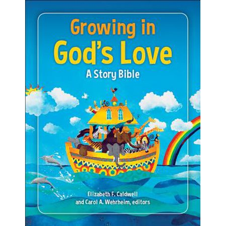 Growing in God's Love: A Story Bible (Hardcover)