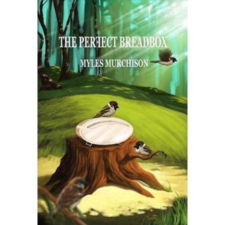 The Perfect Breadbox - eBook (Ain T No Bread In The Breadbox)