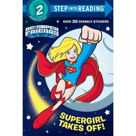 - Supergirl Takes Off! (DC Super Friends)