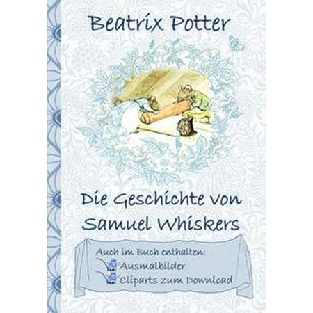 Die Geschichte von Samuel Whiskers (inklusive Ausmalbilder und Cliparts zum Download) - eBook