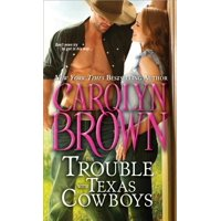 Trouble with Texas Cowboys, The
