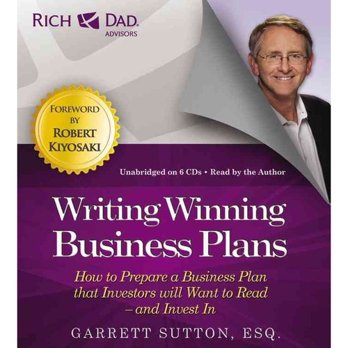 Writing Winning Business Plans: How to Prepare a Business Plan That Investors Will Want to Read-And Invest In: Includes PDF