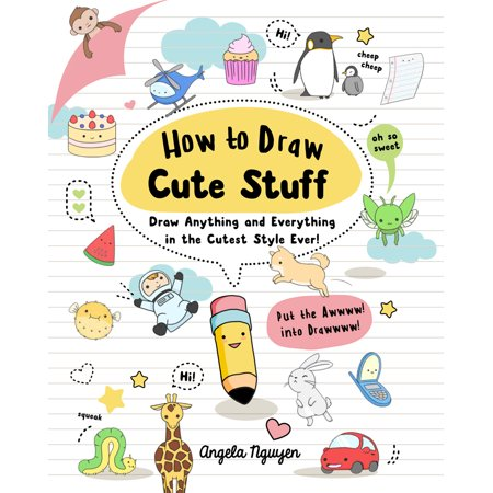 How to Draw Cute Stuff: Draw Anything and Everything in the Cutest Style Ever! (Paperback) - Halloween Pics To Draw