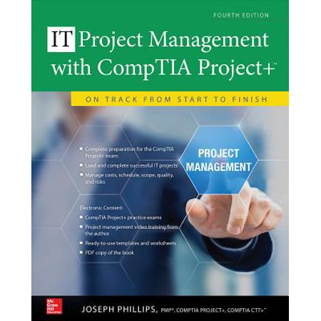 Project Management with Comptia Project+: On Track from Start to Finish, Fourth