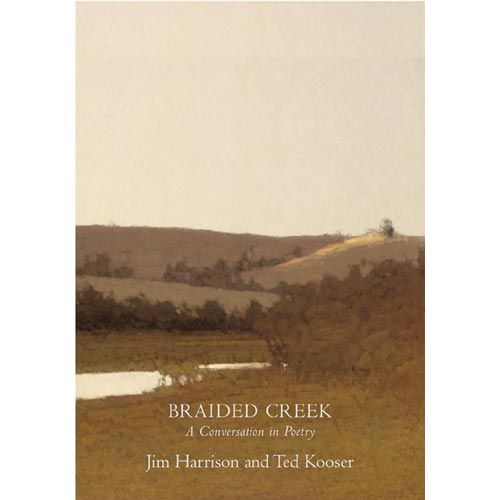 Braided Creek : A Conversation in Poetry