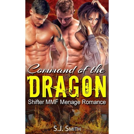 Command of the Dragon (Shifter MMF Menage Romance) - (Best Dragon Shifter Romance Novels)