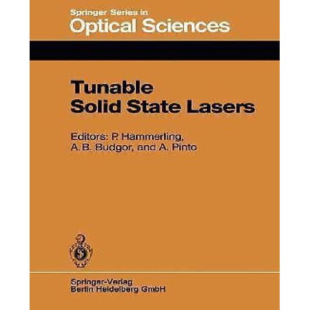 Tunable Solid State Lasers  Proceedings Of The First International Conference La Jolla  Calif   June 13 15  1984