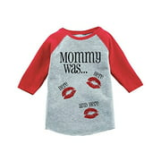 Custom Party Shop Kids Mommy Was Here Valentine's Day 4T Red Raglan