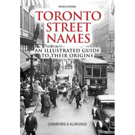 Toronto Street Names : An Illustrated Guide to Their Origins](Firefly Names)