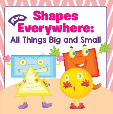Shapes Are Everywhere: All Things Big and Small - eBook