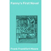 Fanny's First Novel - eBook