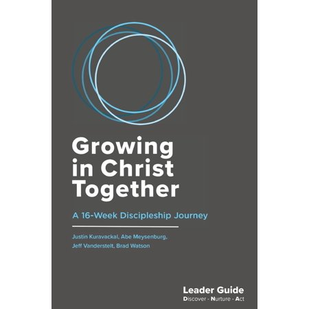 Growing in Christ Together, Leader Guide : A 16-Week Discipleship Journey - Alive In Christ