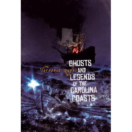 Ghosts and Legends of the Carolina