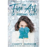 The Fine Art of Keeping Quiet (Paperback)