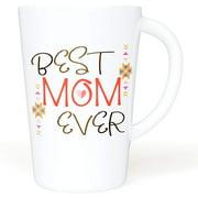 Gift For Mom - Ceramic Coffee Mug 16 oz. - Best Mom Ever - Large Novelty Mug For Tea or Coffee - Great Gift Idea For Mothers - Dishwasher Safe