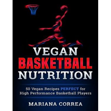 Vegan Basketball Nutrition - eBook