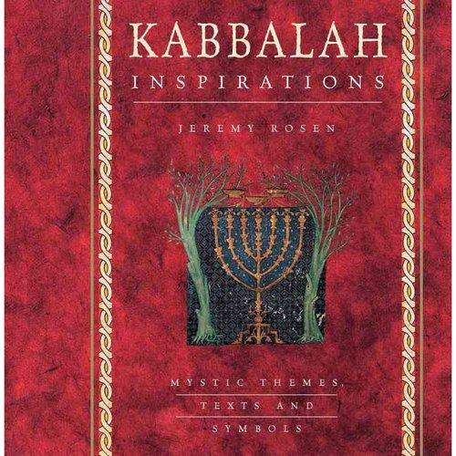 Kabbalah Inspirations : Mystic Themes, Texts and Symbols
