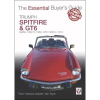 Essential Buyer's Guide: Triumph Spitfire and Gt6: Spitfire 1962 to 1980, Gt6 1966 to 1973 (Paperback)