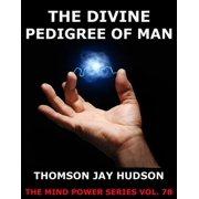 The Divine Pedigree Of Man - eBook