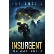 First Colony: Insurgent (Paperback)