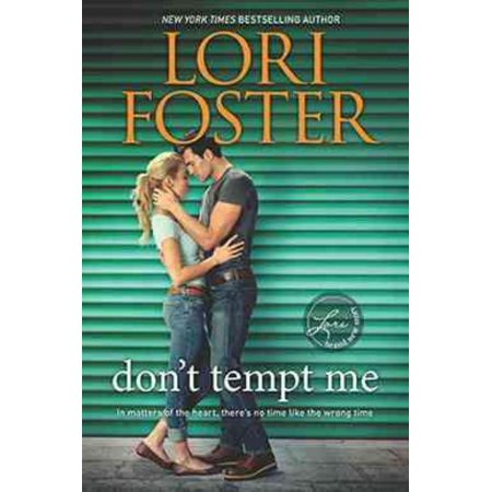 Don't Tempt Me, Lori Foster Paperback - image 1 of 1