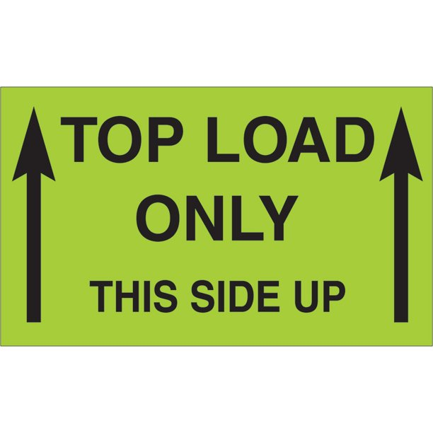 "Tape Logic Labels ""Top Load Only"