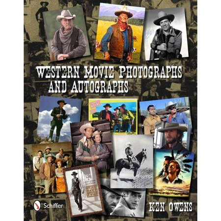 Western Movie Photographs And Autographs  Collectors Price Guide