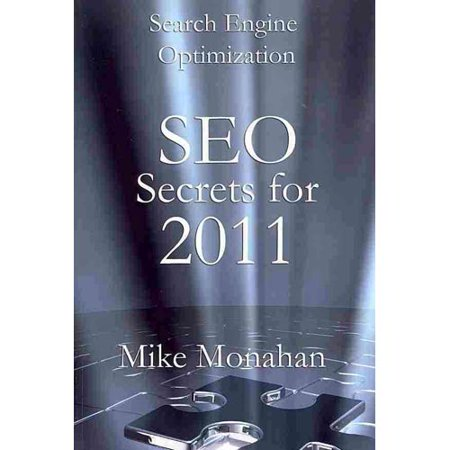 Search Engine Optimization  Seo Secrets For 2011