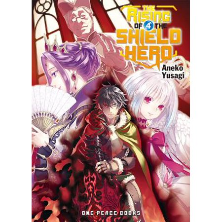 The Rising of the Shield Hero, Volume 4 (Rising Of The Shield Hero Volume 6)