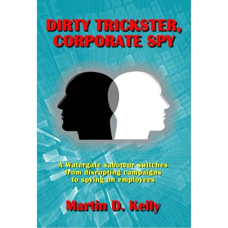 Dirty Trickster, Corporate Spy - eBook (Dirty Mo Spy Sonnenbrille Polarisiert)